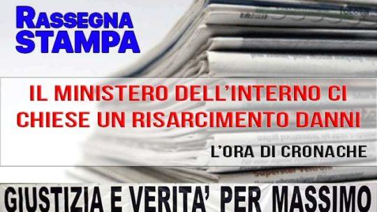 «IL MINISTERO DELL'INTERNO CI CHIESE UN RISARCIMENTO DANNI»