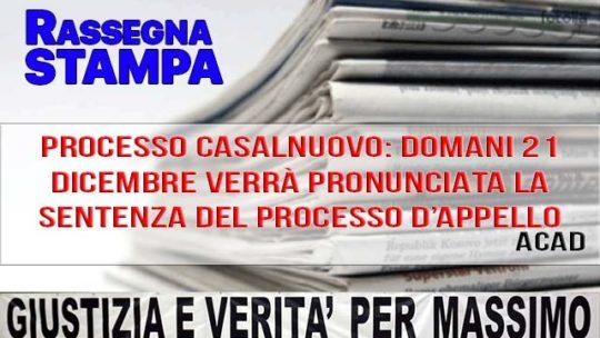PROCESSO CASALNUOVO: DOMANI 21 DICEMBRE VERRÀ PRONUNCIATA LA SENTENZA DEL PROCESSO D'APPELLO