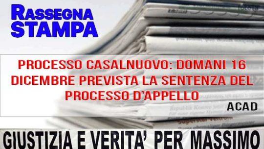 PROCESSO CASALNUOVO: DOMANI 16 DICEMBRE PREVISTA LA SENTENZA DEL PROCESSO D'APPELLO