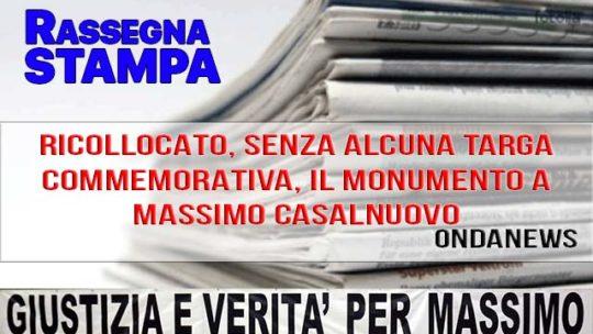 RICOLLOCATO, SENZA ALCUNA TARGA COMMEMORATIVA, IL MONUMENTO A MASSIMO CASALNUOVO