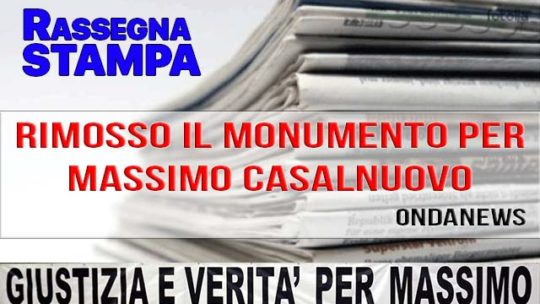 RIMOSSO IL MONUMENTO PER MASSIMO CASALNUOVO