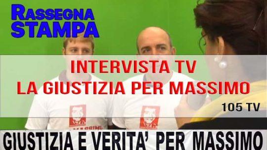 INTERVISTA TV: LA GIUSTIZIA PER MASSIMO